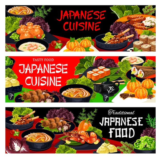 일본 레스토랑 식사 및 요리 배너입니다. 국수와 새우 수프, 시럽에 든 바삭한 자루와 만다린, 우라마키, 테마키, 호두 롤 스시, 야키토리, 튀긴 새우, 케밥과 표고버섯 벡터