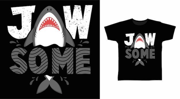 Дизайн футболки с типографикой jawsome shark
