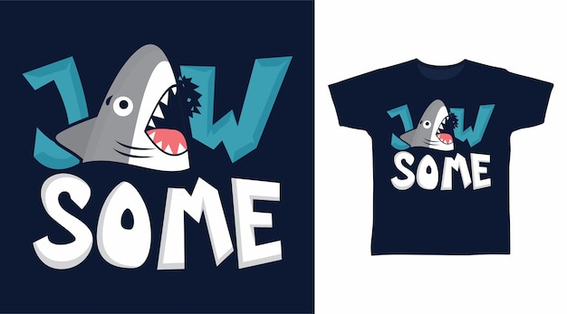Дизайн футболки типографики jawsome sharks