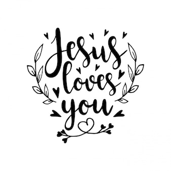 Jesus loves you. religious illustration.bible hand drawn quote. christian lettering