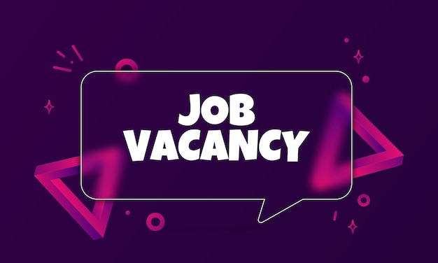 Job vacancy. speech bubble banner with job vacancy text. glassmorphism style. for business, marketing and advertising. vector on isolated background. eps 10.