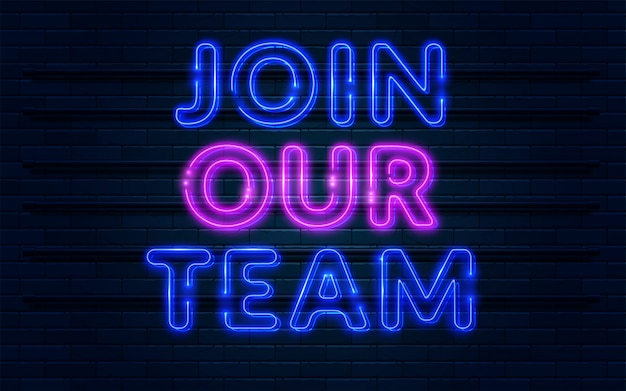 Join our team neon sign