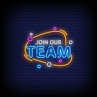 Join our team neon signs style text