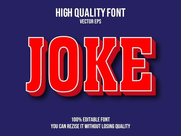 Joke editable text effect