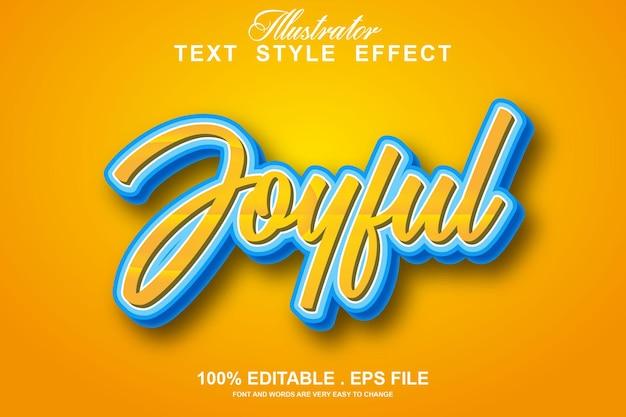 Joyful text effect editable