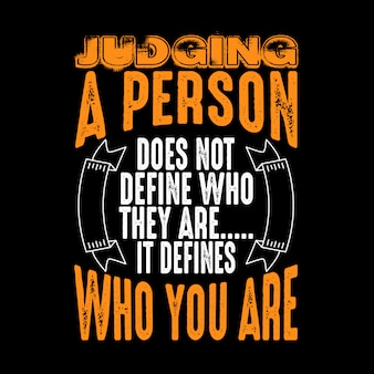 Judging a person does not define