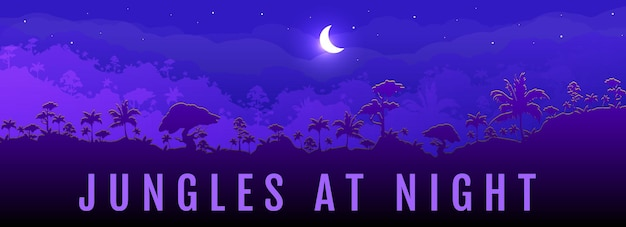 Jungles at night flat color banner template. panoramic view on exotic woods. moon cresent on dark sky. travel to rainforest. tropical 2d cartoon landscape with woods on background.