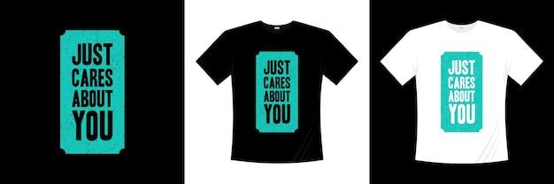 Просто заботится о вашем дизайне типографики футболки. любовь, романтическая футболка.