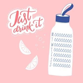 Just drink it water tracker daily healthy habit planner sport reusable bottle calligraphy quote