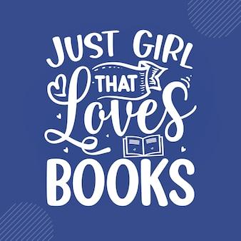 책 읽기 인용문 디자인 벡터를 좋아하는 소녀 premium vector