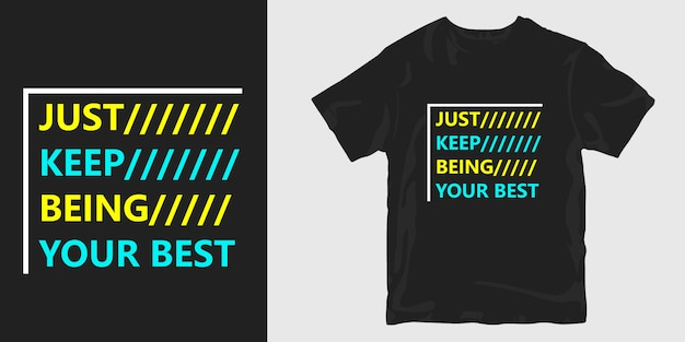 그냥 동기 부여 슬로건 따옴표 티셔츠 디자인 유지