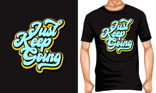 Just keep going lettering typography quotes