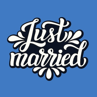 Just married. wedding typography card