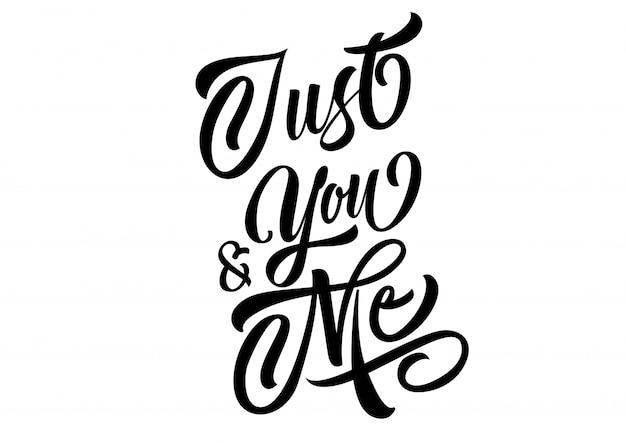 Только вы и я надпись Бесплатные векторы