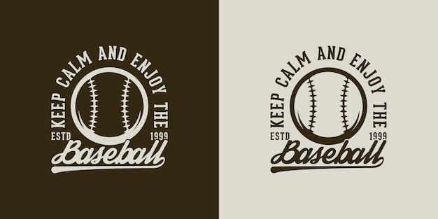 落ち着いて野球をお楽しみくださいヴィンテージタイポグラフィ野球tシャツデザインイラスト