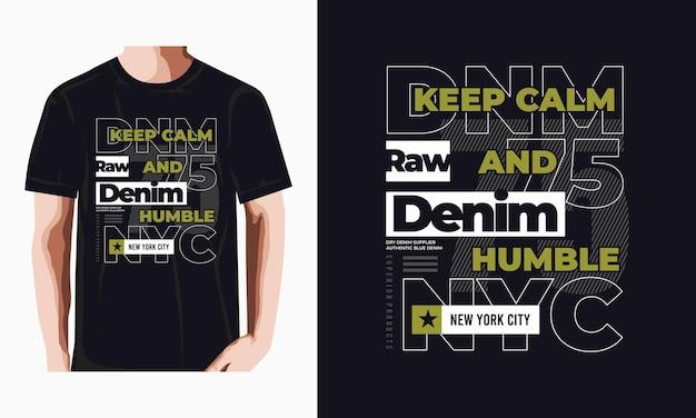 침착하고 겸손한 따옴표 티셔츠 디자인 유지