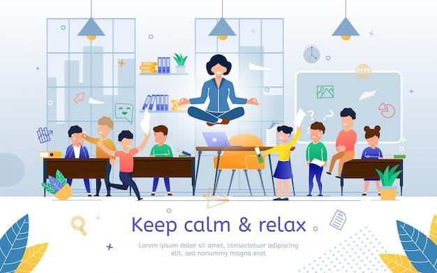 Сохраняйте спокойствие и расслабьтесь на работе плоский баннер