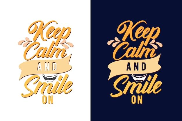 Сохраняйте спокойствие и улыбайтесь на цитату из типографики