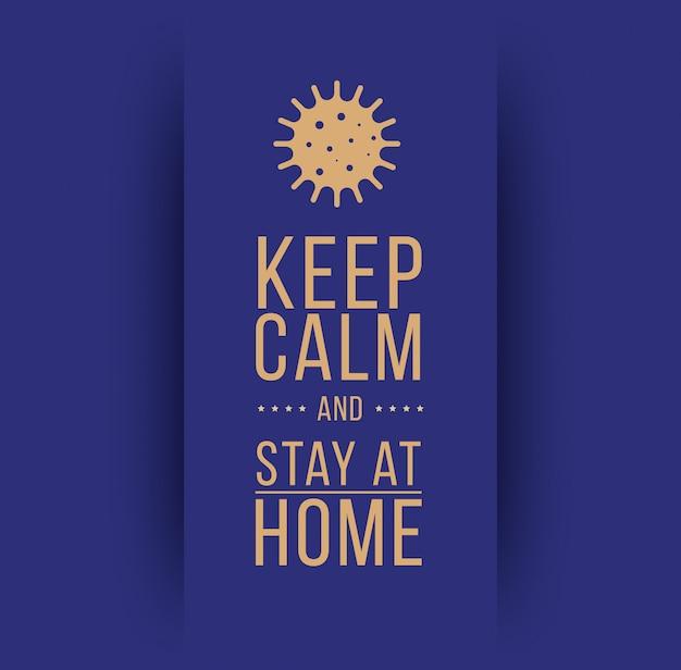 침착하고 집에 머 무르십시오. 코로나 바이러스 기호. 코로나 바이러스 자체 검역 그림. 코로나 바이러스 인쇄. 벡터.