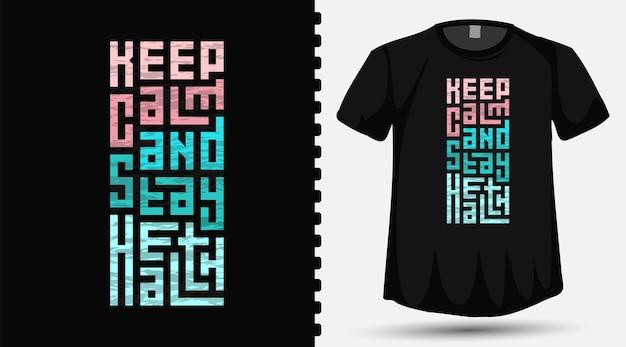 티셔츠에 진정하고 건강을 유지하십시오.