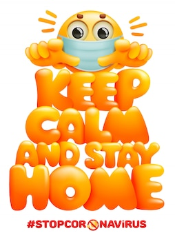 침착하고 집에 계십시오. 코로나 바이러스 자체 검역 기호. 마스크에 이모티콘 만화 캐릭터