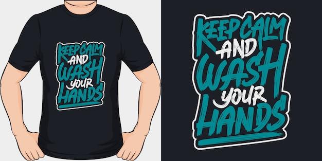 Сохраняйте спокойствие и мойте руки. уникальный и модный дизайн футболки covid-19.