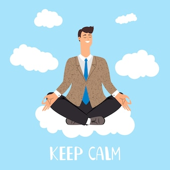 Keep calm  concept. man is meditating on clouds