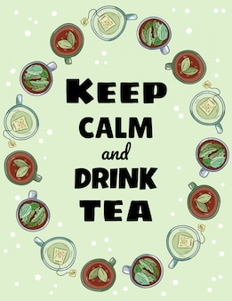 Keep calm and drink tea lettering. cups of tea ornament