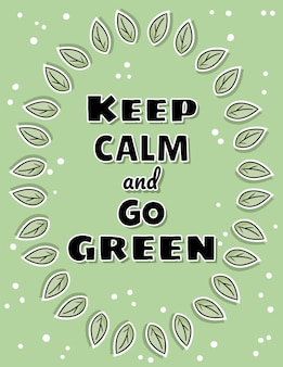 Keep calm and go green poster