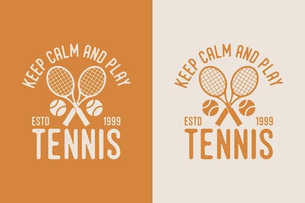 Сохранять спокойствие играть в теннис винтаж типография теннис футболка дизайн иллюстрация