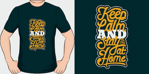 Keep calm and stay at home. unique and trendy covid-19 t-shirt design.