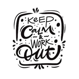 Keep calm and work out phrase. modern lettering typography poster. vector illustration isolated on white background.