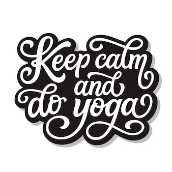 Keep calm and do yoga, lettering