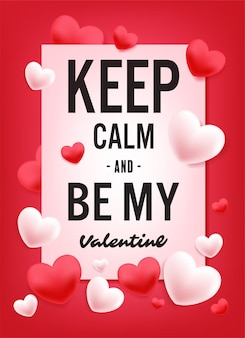 Keep clam and be my valentine vector design