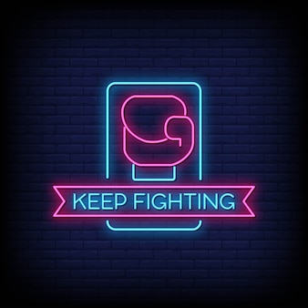 Keep fighting neon signs style text vector