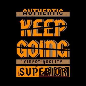 Keep going slogan