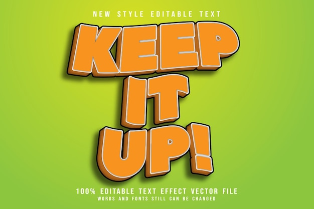 Keep it up editable text effect emboss modern style