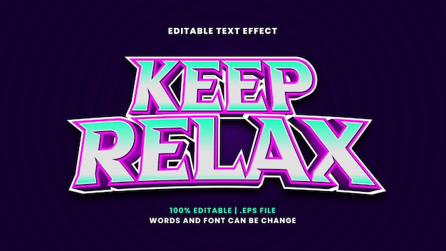 Keep relax editable text effect in modern 3d style
