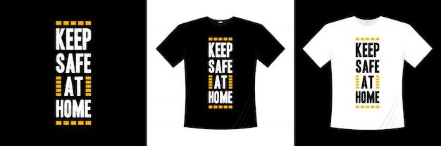 自宅のタイポグラフィtシャツのデザインを安全に保つ