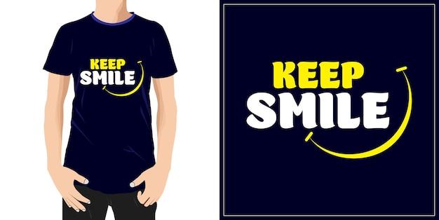 유지 미소 타이포그래피 견적 tshirt 디자인 프리미엄 벡터