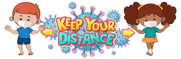 Keep your distance banner with font design with two kids keeping social distance on white