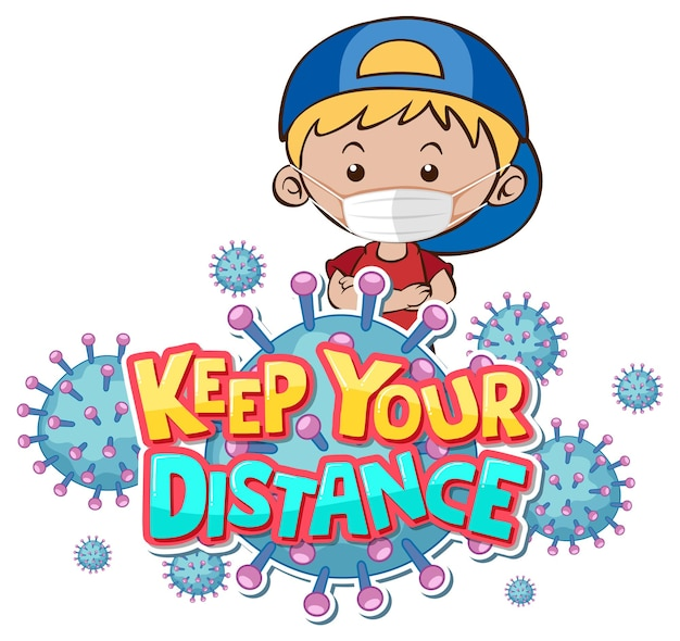 Keep your distance font design with a boy wearing medical mask on white background