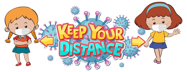 Keep your distance font design with two kids keeping social distance isolated on white
