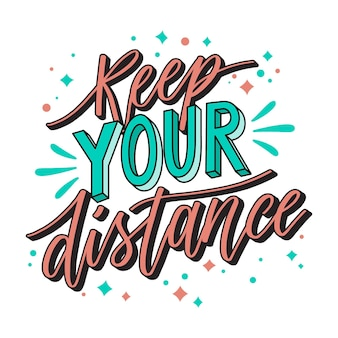Keep your distance - lettering