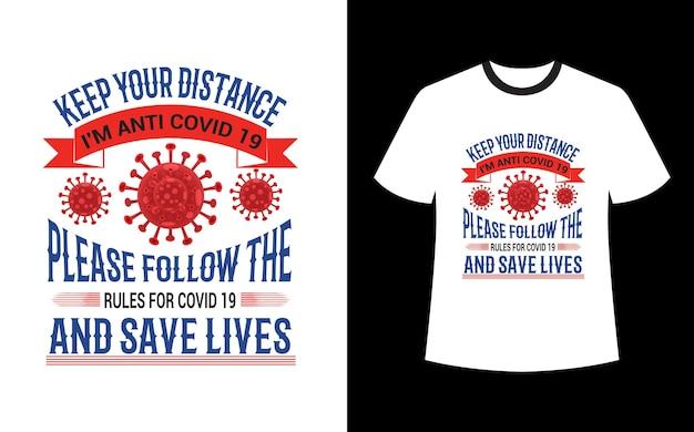 距離を保ち、covid 19のルールに従い、命を救うtシャツのデザインをお願いします