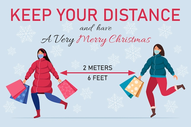 Keep your distance social distance during christmas holiday