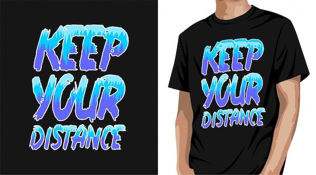 Дизайн футболки держите дистанцию