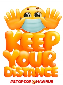 Keep your distance when you meet poster with emoji cartoon character in medical mask. safety when communicating with other people. warning poster
