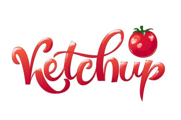Кетчуп рисованной надписи дизайн. современная типография в плоском мультяшном стиле с блестящими красными буквами.