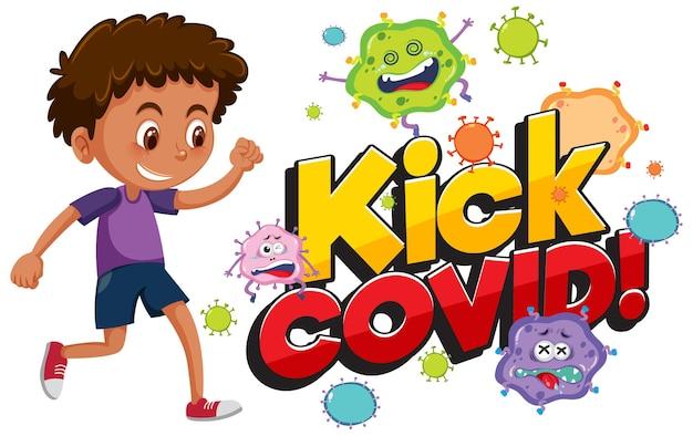 コロナウイルスの漫画のキャラクターを蹴ろうとしている少年とcovidフォントを蹴る